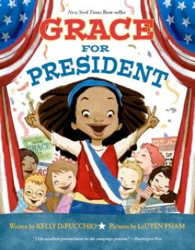 Kelly DiPucchio - Grace For President - New York Times ...